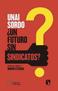 un futuro sin sindicatos